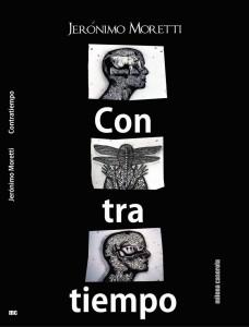 Contratiempo Jerónimo Moretti 2013 Editorial: Milena Caserola