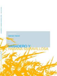 Varadero y Habana maravillosa Hernán Vanoli 2010 Editorial: Tamarisco