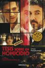 Tesis sobre un homicidio Tesis sobre un homicidio fue publicado en España en Marzo de 2013 por DeBolsillo, con motivo del estreno de la película en ese país.